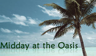 Midday at the Oasis