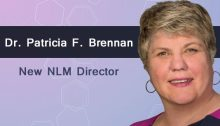 Dr. Patricia F. Brennan, New Director of the National Library of Medicine