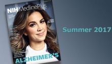Cover of Summer 2017 issue of MedlinePlus magazine with Liz Hernandez