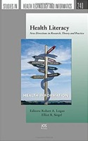 Book cover for Health Literacy: New Directions in Research, Theory, and Practice