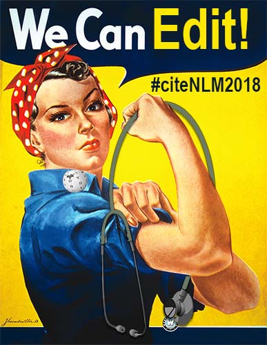 "Rosie the Riveter holds a stethoscope and proclaims, ""We Can Edit!"""