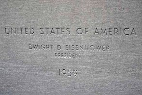 "Carved into stone are the words, ""United States of America, Dwight D. Eisenhower, President, 1959."""