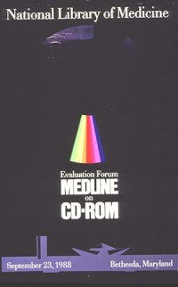 Poster announcing MEDLINE forum September 1988. Visual motif: silver platter of a CD-ROM over abstracted profile of NLM/LHC buildings