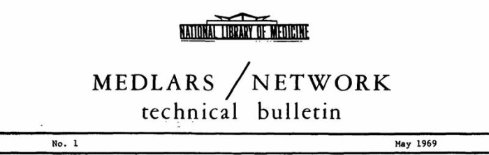 masthead of the first MEDLARS/NETWORK Technical Bulletin, May 1969